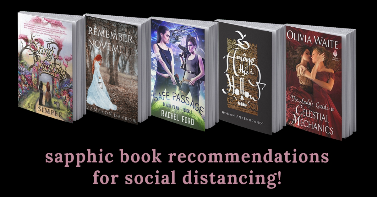 Sapphic Book Recommendations for Social Distancing